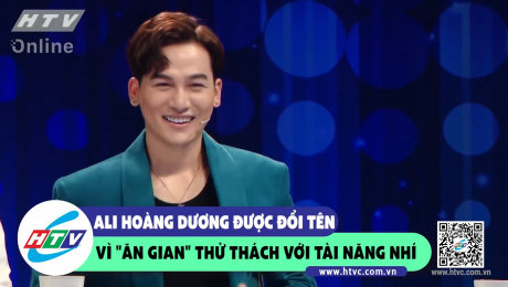 """Xem Show CLIP HÀI Ali Hoàng Dương được đổi tên vì """"ăn gian"""" thử thách với tài năng nhí HD Online."""